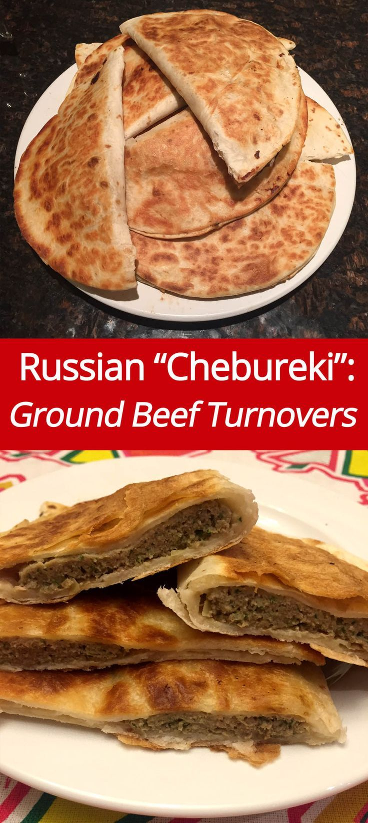 Russian Chebureki Recipe - Ground Beef Turnovers! (from http://MelanieCooks.com)