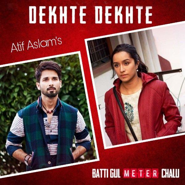 Dekhte Dekhte Lyrics Atif Aslam Atif Aslam Rahat Fateh Ali Khan Romantic Songs