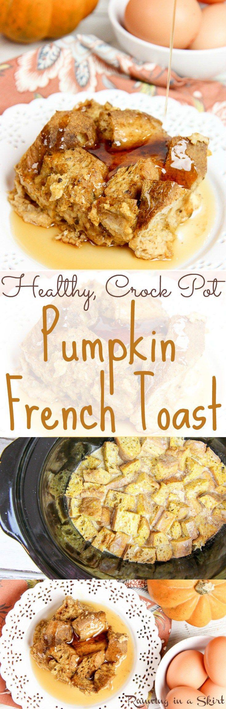 Healthy Crock Pot Pumpkin French Toast recipe/ Running in a Skirt