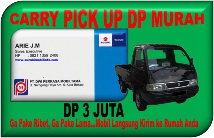 PROMO SUZUKI CARRY PICK UP DP MURAH 0821 1359 2408