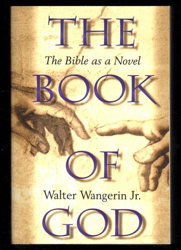 The Book of God: Walter Wangerin: 9780310220213: Amazon.com: Books