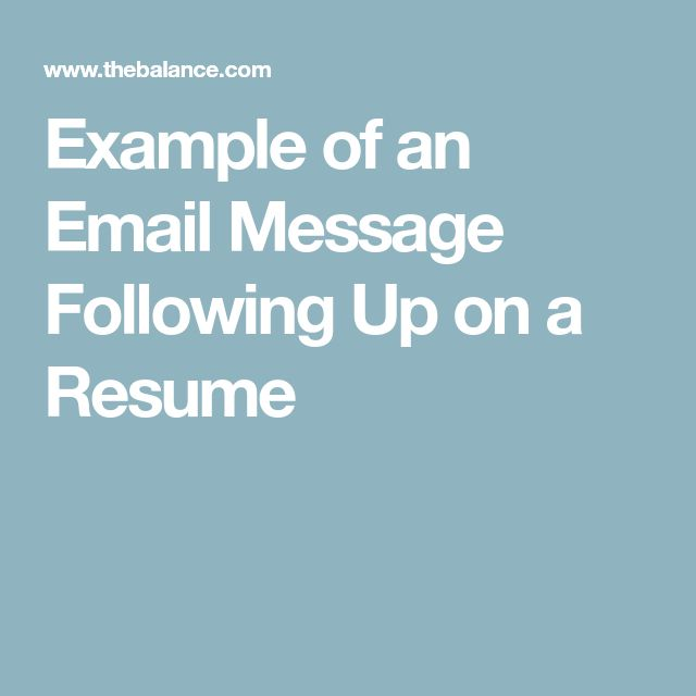 Example of an Email Message Following Up on a Resume