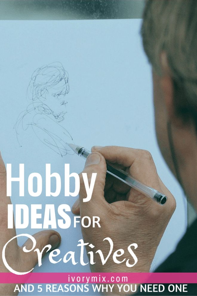 Hobby ideas for creatives ? Ivorymix