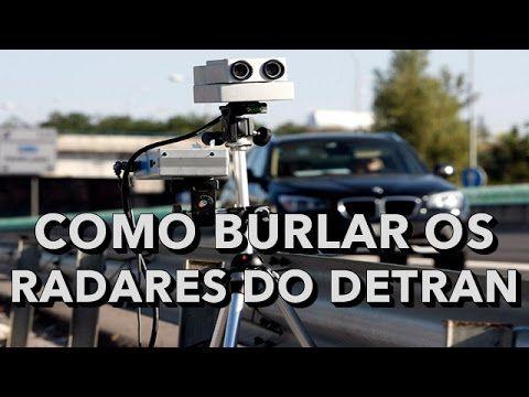 Liked on YouTube: COMO BURLAR OS RADARES DO DETRAN