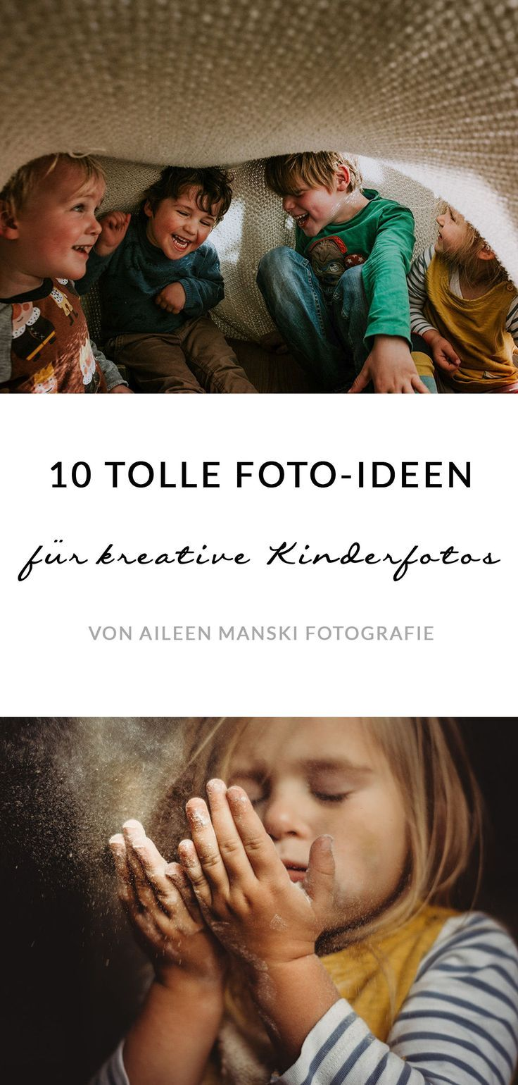 10 ideas for creative children's photos and family photos