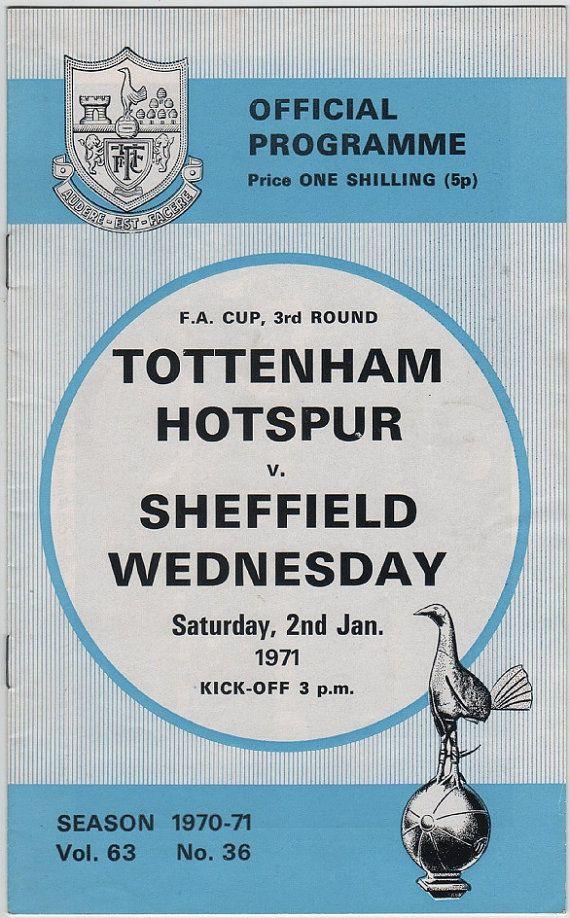 Vintage Football (soccer) Programme - Tottenham Hotspur v Sheffield Wednesday, F.A. Cup, 1970/71 season #football #soccer