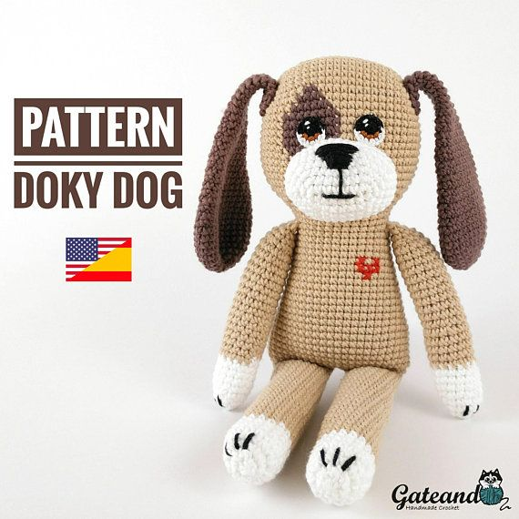 Amigurumi Dog pattern: https://www.etsy.com/es/listing/601348625/patron-amigurumi-perro-doky-dog-pdf