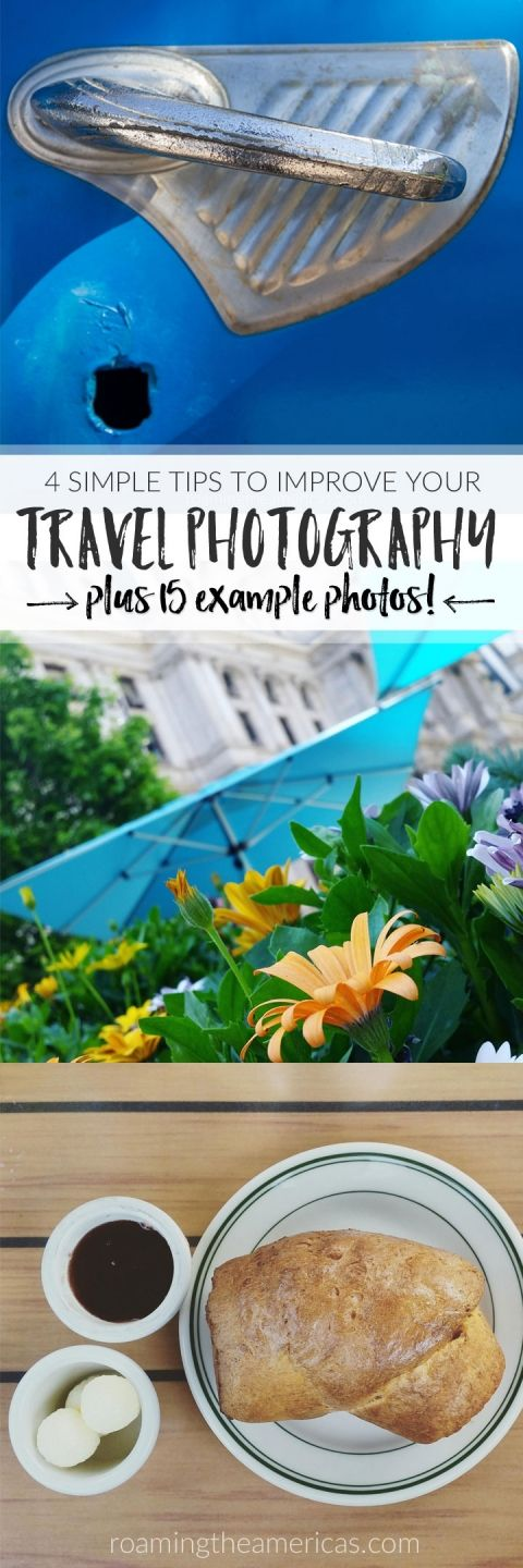 Tips for beginners | Travel photography @roamtheamericas Learn how to take better photos without understanding the technical side of photography.