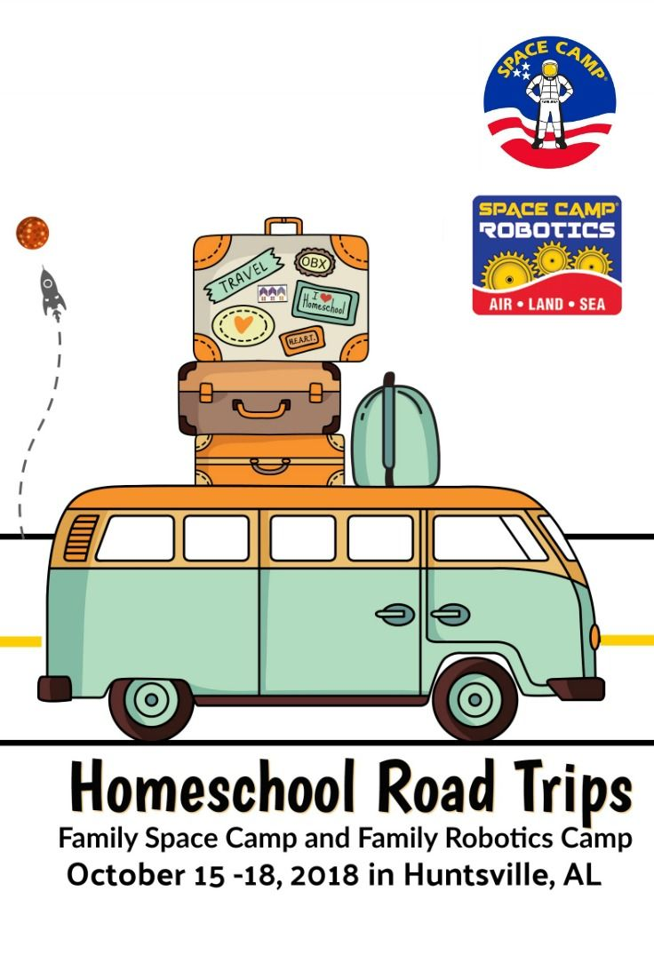 Join us for our Next Homeschool Road Trip Family Space Camp or Family Robotics Camp – 2018 via @hiphmschoolmoms