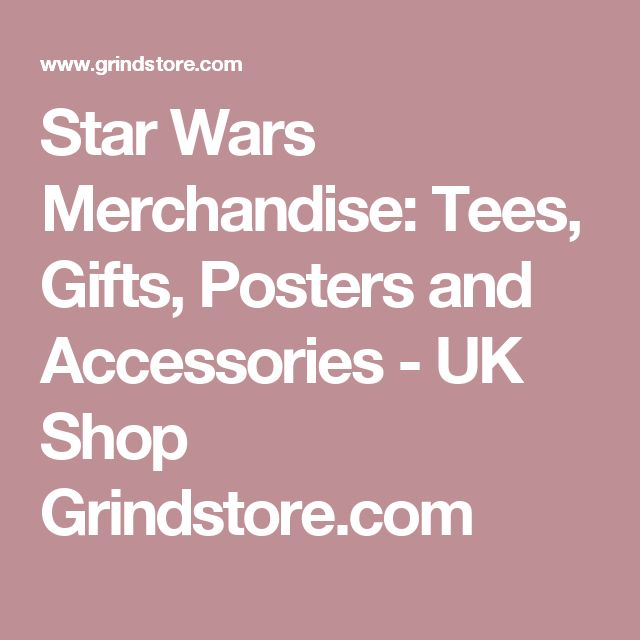 Star Wars Merchandise: Tees, Gifts, Posters and Accessories - UK Shop Grindstore.com