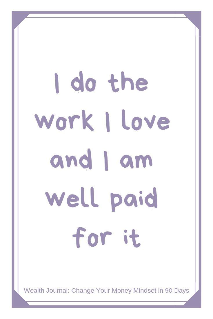 """I do the work I love and I am well paid for it"" …"