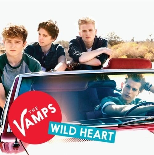 The Vamps - Wild heart (coming soon) so excited ^-^
