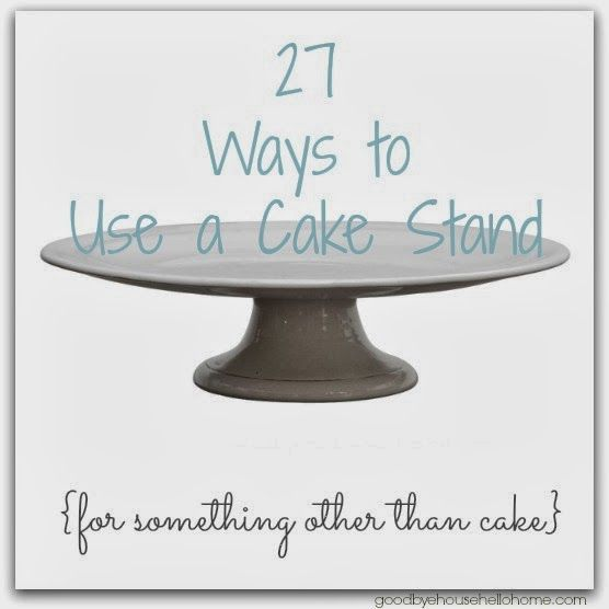 Organize and decorate! 27 Ways to Use a Cake Stand, Plate, or Pedestal for something other than cake!