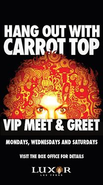 To Do- LUXOR Carrot Top  Ticket Prices Starting at $49.95