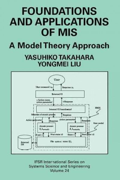 Foundations and Applications of Mis: A Model Theory Approach