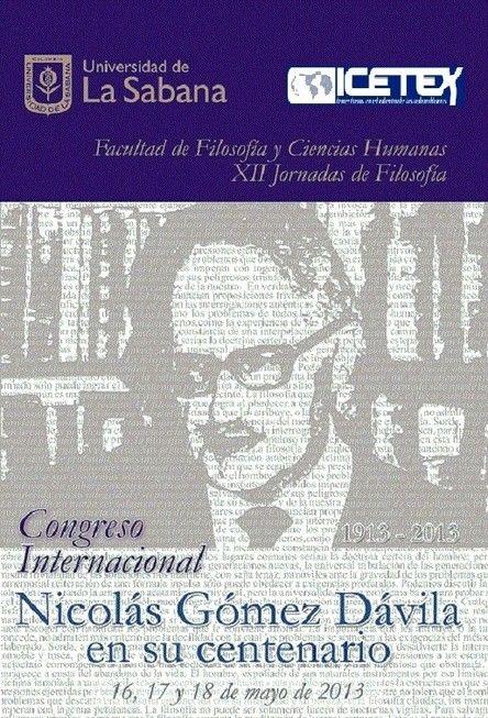 Congreso Internacional en su Centenario, Univerisidad de Sabana - Nicolás Gómez Dávila