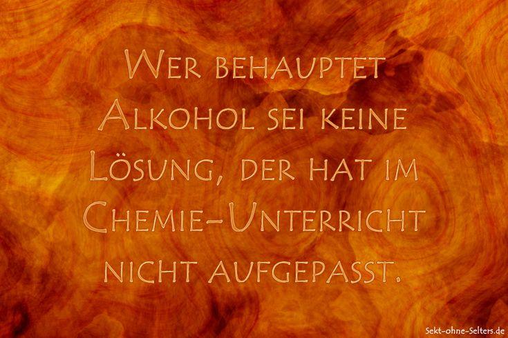 alkohol-chemie-unterricht Sprüche & Spruchkarten