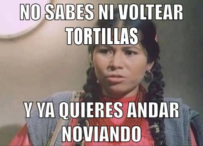 Typical Mexican Mom :)