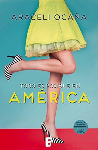 Todo es posible en América (EPUBS) de [Ocaña, Araceli]