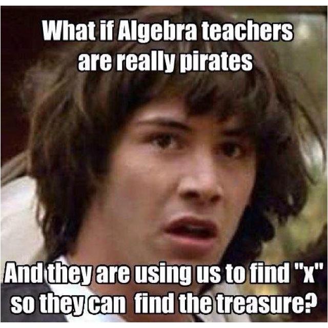 Funny stuff!Logic Explanation, Hate Algebra, Math Teachers, Funny Stuff, Keanu Memes, Algebra Teachers, Keanu Reeves, Hmmm Curious
