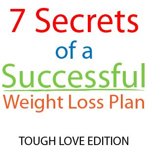 7 secrets of successful weight loss: Success Weights, Health Fit Fantastic, Weights Loss Plans