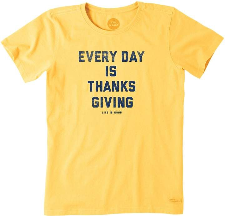 ce8cab004f7894 Life Is Good Life is Good Women s Crusher Every Day is Thanksgiving Tee   thanksgiving  teeshirts  holidays  fallfashion