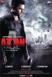 Azaan Full Movie Free Download In Hd. A Secret Agent must race against time to stop terrorists about to unleash an unknown strain of the Ebola Virus.