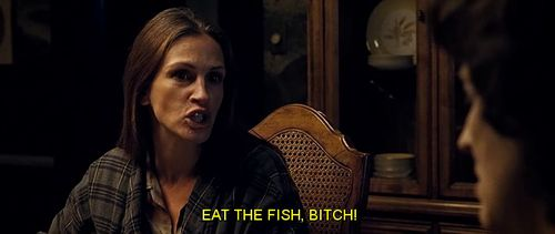 August: Osage County - Eat the fish, bitch!