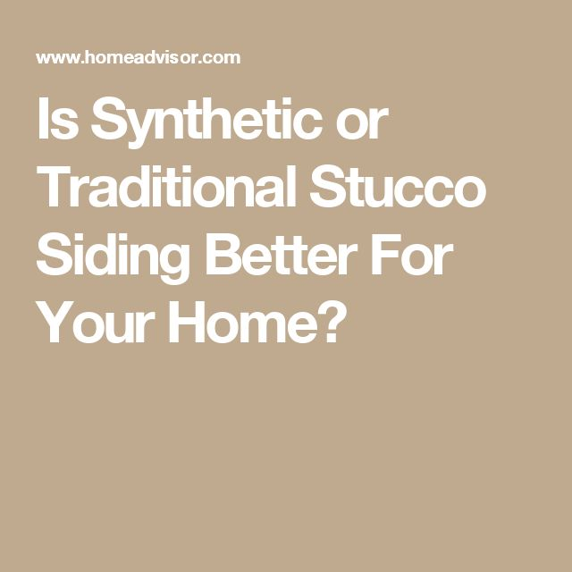 Is Synthetic or Traditional Stucco Siding Better For Your Home?
