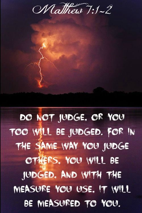 More people need to read this verse. We have no right to judge each other.