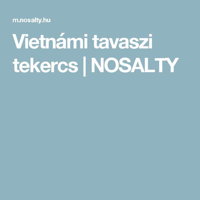 Vietnámi tavaszi tekercs | NOSALTY