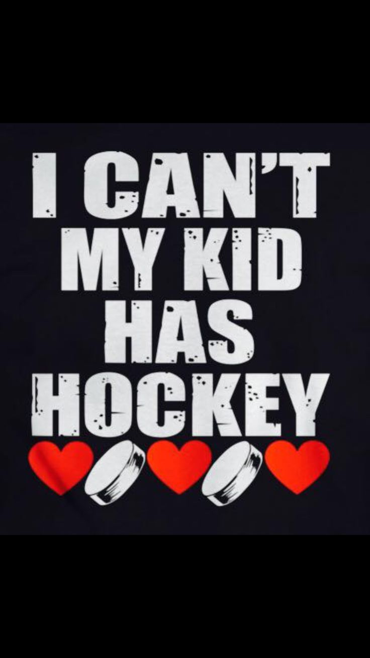 For 9 years I said this...gotta love when girls play hockey!!