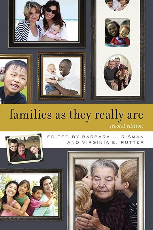 Free Download Families As They Really Are Second Edition By Barbara J Risman And Virginia Rutte Digital Book Free Pdf Books Ebook