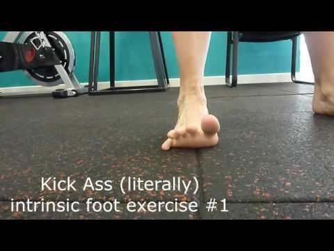 Kick Ass (literally) foot intrinsic exercises #1