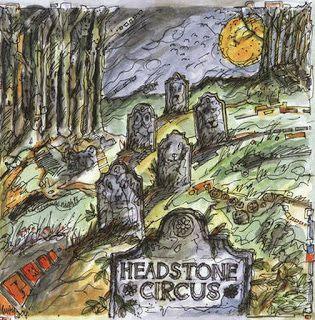 "johnkatsmc5: Headstone Circus ""Headstone Circus"" 1968-1970 US P..."