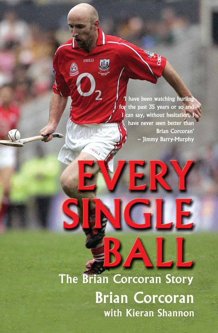Every Single Ball: The Brian Corcoran Story, shortlisted for Sports Book of the Year at the Irish Book Awards, is now available as an eBook!