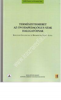 Kanczler Gy.dr - Bihariné dr. Krekó I.:Természetismeret az óvodapedagógus szak hallgatóinak