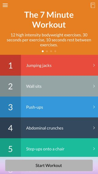 7 Minute Workout by Wahoo Fitness - Now with HealthKit! Join 2 million others with the best 7 Minute Workout app. #1 fitness app in 127 countries.   12 high intensity bodyweight exercises. 30 seconds per exercise, 10 seconds rest between exercises.