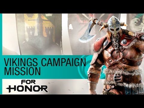 For Honor Gameplay Walkthough: Viking Campaign Mission - E3 2016 Official [US] - YouTube