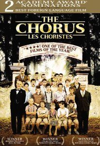 The Chorus (Les Choristes): Gérard Jugnot, François Berléand, Kad Merad, Jean-Paul Bonnaire, Marie Bunel, Jean-Baptiste Maunier,...