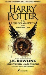 Harry Potter y el legado maldito, de J. K. Rowling, Jack Thorne y John Tiffany Una reseña de Sergio Sancor Editorial Salamandra http://www.librosyliteratura.es/harry-potter-y-el-legado-maldito.html