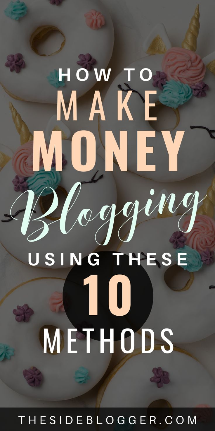 10 Ways in Which You Can Make Money as a Blogger, Most of Which will be Passive Income