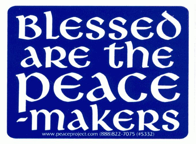 "Blessed are the Peacemakers - Bumper Sticker / Decal (4.75"" X 3.75"")"