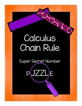 Teaching Calculus? Try this super secret number puzzle so your class can review the Chain Rule.