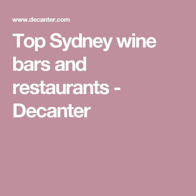 Top Sydney wine bars and restaurants - Decanter