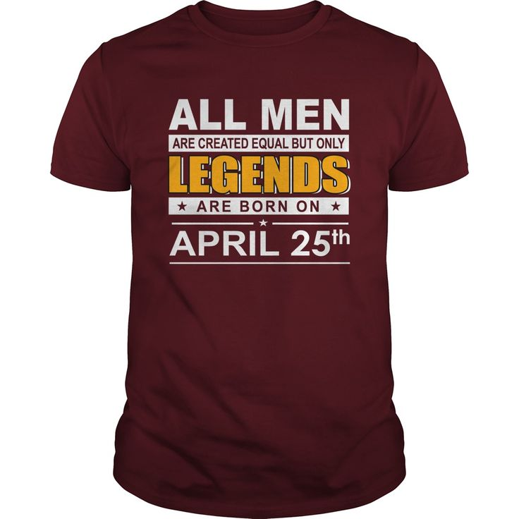 April 25 shirts April 25 tshirts All Women Are Created Equal but only legends Born April 25 tshirts Birthday April 25 Guys tees Hoodie Sweat Vneck Shirt for Men #gift #ideas #Popular #Everything #Videos #Shop #Animals #pets #Architecture #Art #Cars #motorcycles #Celebrities #DIY #crafts #Design #Education #Entertainment #Food #drink #Gardening #Geek #Hair #beauty #Health #fitness #History #Holidays #events #Home decor #Humor #Illustrations #posters #Kids #parenting #Men #Outdoors…