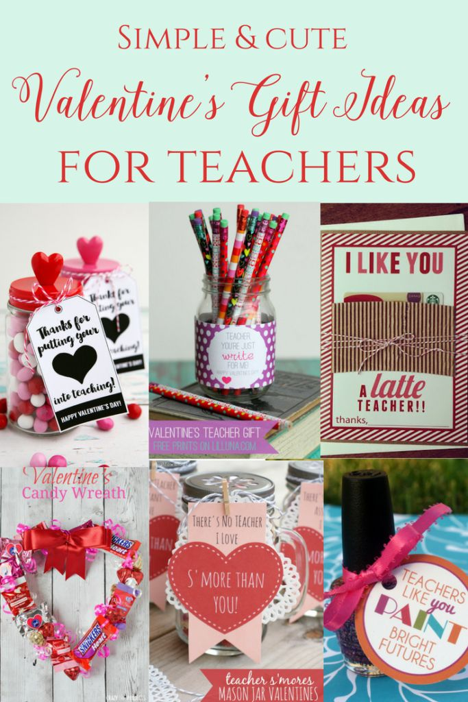 Don't forget about your child's teachers for Valentine's Day! Here are some simple and cute ideas!