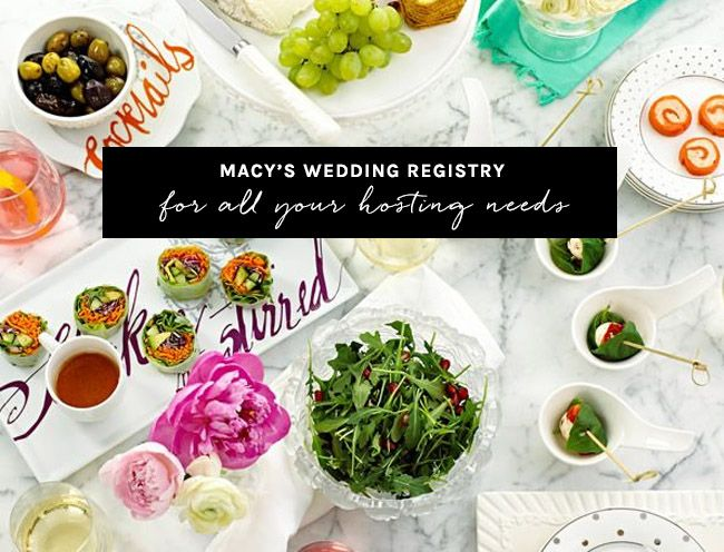 Macy's Wedding Registry for all of your hosting + entertaining needs