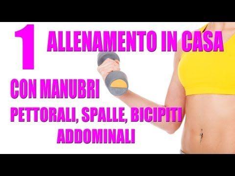 Dimagrire: Allenamento in casa con Manubri Parte1 - Personal Trainer #58 - YouTube