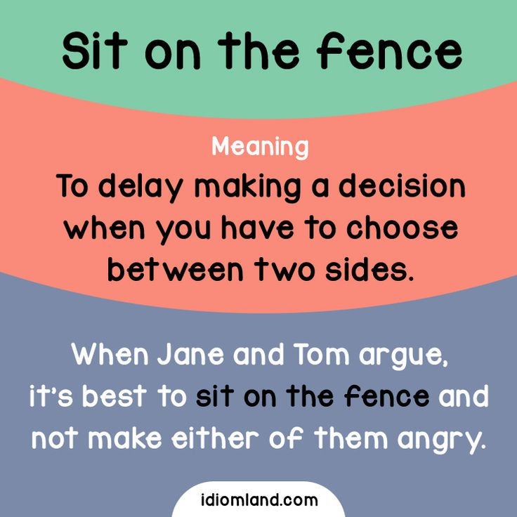 Idiom of the day: Sit on the fence. Meaning: To delay making a decision when you have to choose between two sides. #idiom #idioms #english #learnenglish @English4Matura